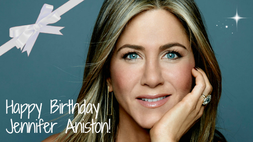 jennifer-aniston-birthday-february-11