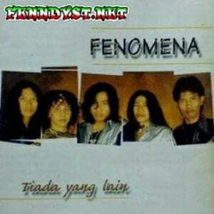 Fenomena - Tiada Yang Lain (1998) Album cover
