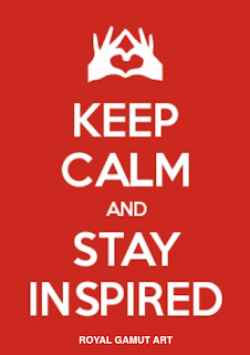 Keep Calm and Stay Inspired Royal Gamut Art