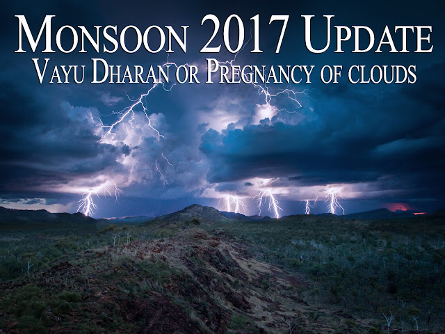 Rainfall update for Monsoon 2017 : Vayu Dharana Process of upcoming Monsoon for Indian and rest of Eastern countries