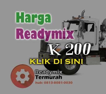 HARGA BETON READY MIX K 200 2018