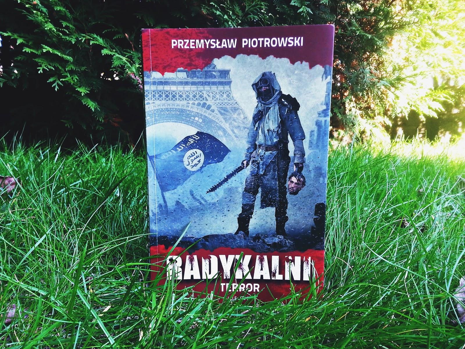 Radykalni Terror, Przemysław Piotrowski, książka, recenzja, Wydawnictwo Videograf