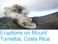 http://sciencythoughts.blogspot.co.uk/2017/01/eruptions-on-mount-turrialba-costa-rica.html