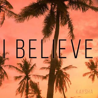 Kaysha - I Believe [EP]
