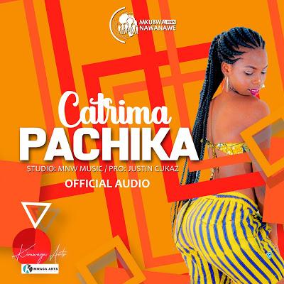 Download Audio   Catrima - Pachika