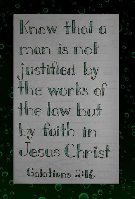 Scripture Writing, Galatians 2:16
