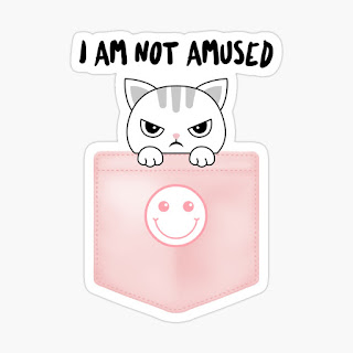 I am not amused stickers available on Redbubble