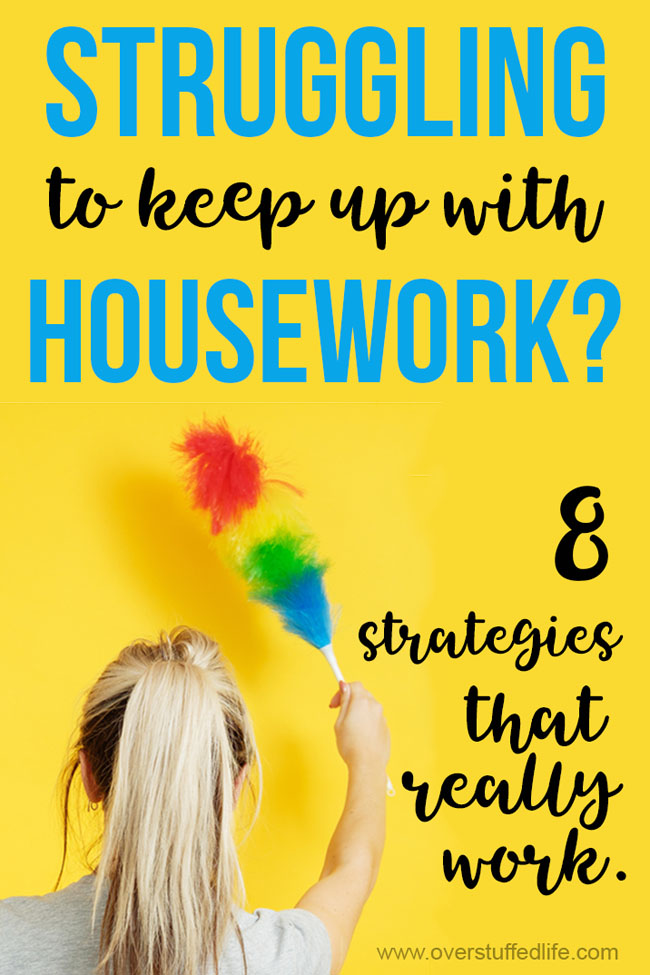 Struggling to keep up with housework? Whether you are a busy stay at home mom or a working mom, HOW TO KEEP THE HOUSE CLEAN is often a difficult question. There really is no working woman's housekeeping schedule that is one size fits all, but these 8 strategies really work and will teach you how to manage household work with or without a job.