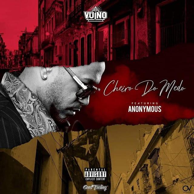 OG VUINO Feat. Anonymous - Cheiro do Medo (Rap)