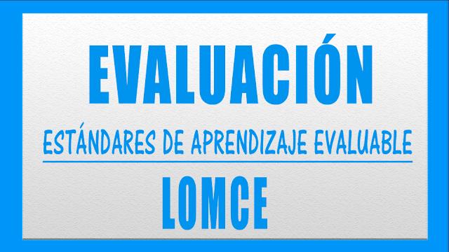 estándares de aprendizaje evaluable LOMCE