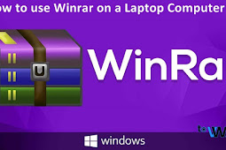 How to use Winrar on a Laptop Computer