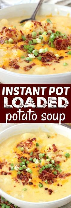 Creamy Instant Pot Loaded Potato Soup