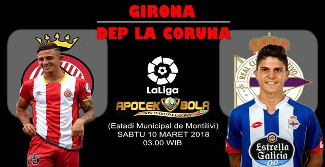 Prediksi Girona vs Deportivo La Coruna 10 Maret 2018