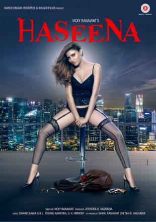 Haseena 2018 Pre DVDRip 650MB Full Hindi Movie Download x264 Watch Online Free bolly4u
