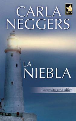 Carla Neggers - La Niebla