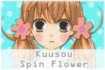 Kuusou Spin Flower
