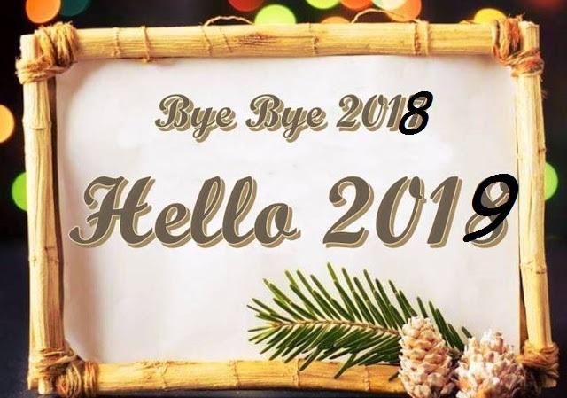 Bye Bye 2018 Hello 2019 Pics Image