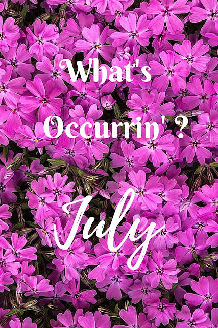 What's Occurrin' - July