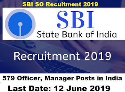 SBI Vacancy for 579 Officer Posts 2019