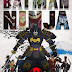 "TRAILER INTERNACIONAL DEL ANIME ""BATMAN NINJA"""