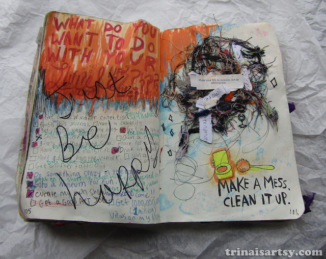 Wreck this Journal -  Make a mess. Clean it up.