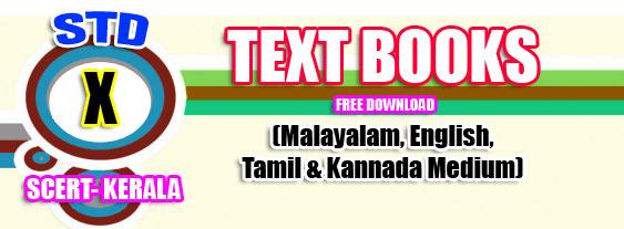 TEXT BOOKS FOR SCERT- KERALA - STD X -2019 (Malayalam/English/Tamil