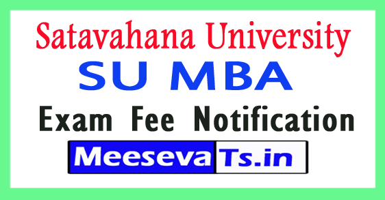 Satavahana University SU MBA Exam Fee Notification 2017