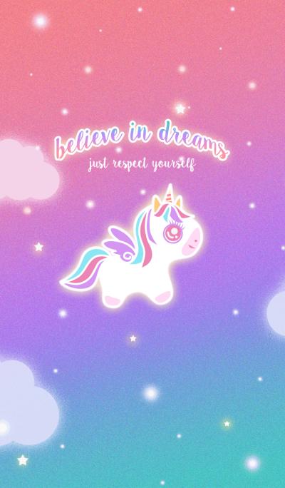 BELIEVE IN DREAMS | UNICORN :)