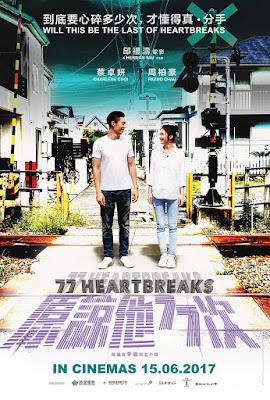 77 Heartbreaks (2017): Bukan 7 Kali, atau 7x70 kali, tapi 77 Kali Saja