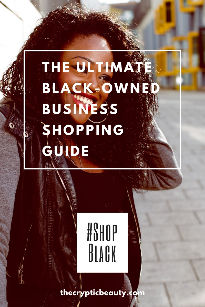 #ShopBlack | The Ultimate Black-Owned Business Shopping Guide