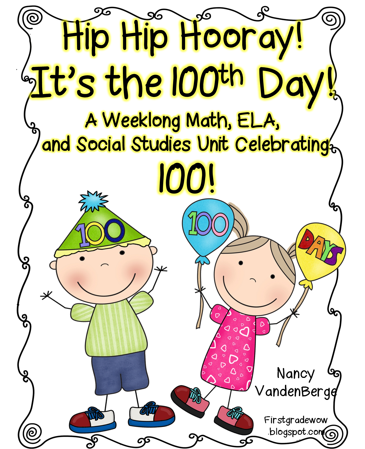 First Grade Wow The 100th Day Is Coming The 100th Day Is