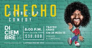 Stand Up Comedy CHECHO en Bogotá