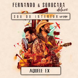 Baixar Música Aquele Ex - Fernando e Sorocaba