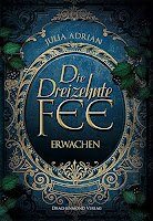 http://melllovesbooks.blogspot.co.at/2016/12/rezension-die-dreizehnte-fee-erwachen.html