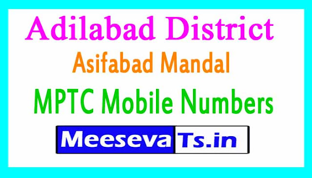 Asifabad Mandal MPTC Mobile Numbers List Adilabad District in Telangana State
