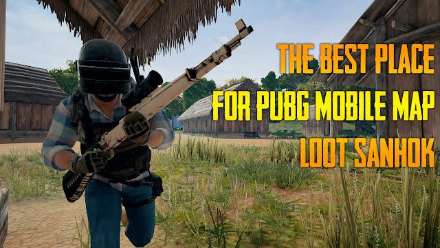 The Best Place for PUBG Mobile Map Loot Sanhok m24, gun flare, kar98k