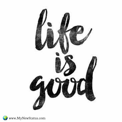 Life is Good #InspirationalQuotes #MotivationalQuotes #PositiveQuotes #Quotes #thoughts