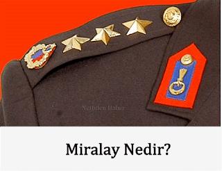 Miralay Ne Demek
