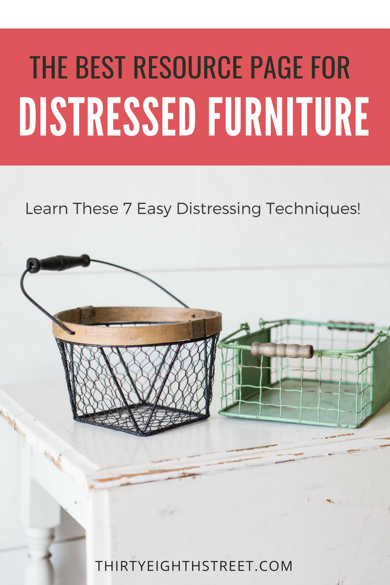 distressed furniture, distressing furniture, how to distress furniture, how to distress furniture with paint, white distressed furniture, farmhouse furniture