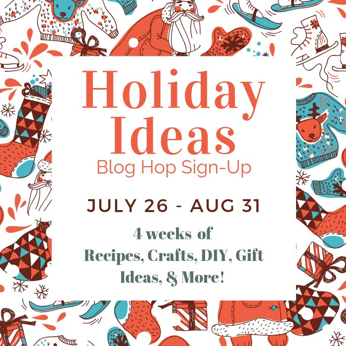 Holiday Ideas Blog Hop Sign-Up