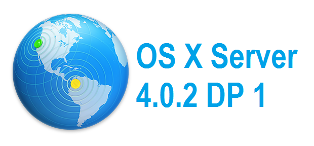Download OS X Server 4.0.2 Developer Preview 1 (14S347) .DMG File via Direct Links