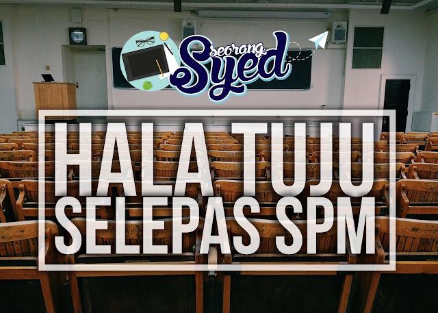 Hala Tuju Selepas SPM