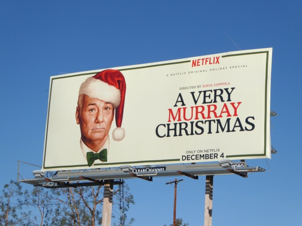 A Very Murray Christmas billboard
