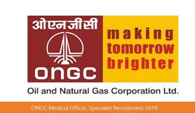 ONGC Medical Officer, Specialist Recruitment 2018