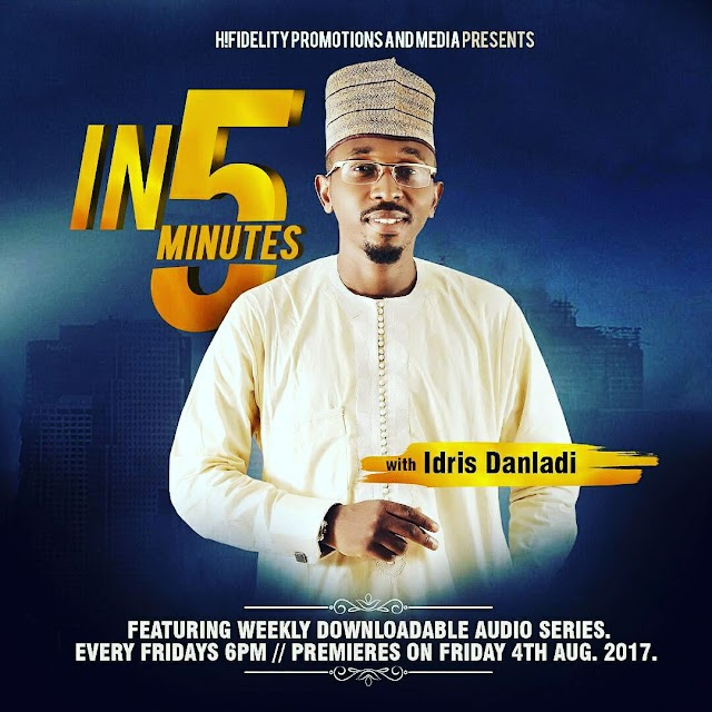 5 MINUTES WITH IDRIS DANLADI SET TO KICK OFF 4th AUGUST | @HIFIDELITY_NG / @IdrisProwess