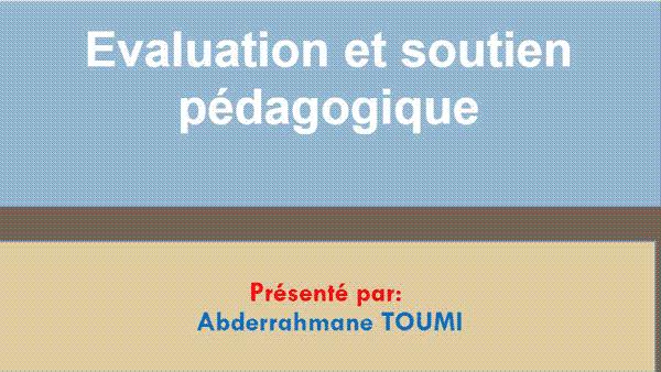 موضوع حول أنشطة التقويم والدعم باللغة الفرنسية Evaluation et soutien pédagogique