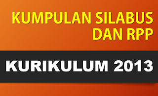 Download RPP, Silabus, KKM, Program Semester, Program Tahunan Kurikulum 2013