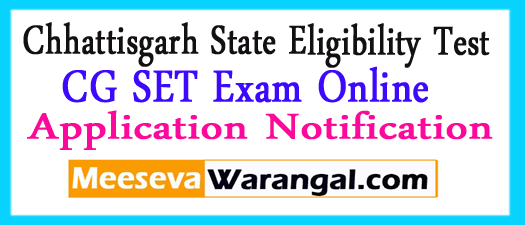 CG SET Exam Online Application Notification 2017
