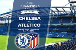 Live Streaming Chelsea vs Atletico Madrid
