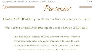 Falsa Promoção da Cacau Show - Cuidado!